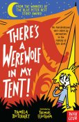 There's a Werewolf In My Tent, Pamela Butchart