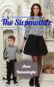 The Stepmother, Anne Ranasinghe