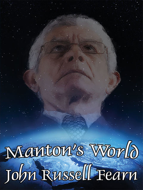 Manton's World, John Russell Fearn