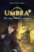Umbra #1: The Man without a Shadow, Martin Vinther Madsen