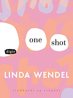 One shot, Linda Wendel