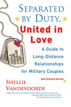 Separated By Duty, United In Love (revised), Shellie Vandevoorde