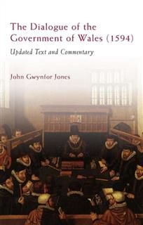 Dialogue of the Government of Wales, John Jones