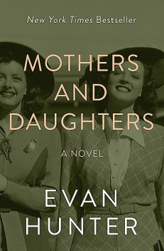 Mothers and Daughters, Evan Hunter