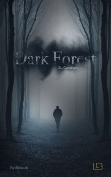 Dark Forest AMAZON KDP ebook2, Jorge Caballero