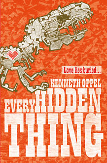 Every Hidden Thing, Kenneth Oppel
