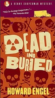Dead And Buried, Howard Engel