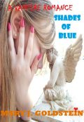 A Vampire Romance: Shades of Blue, Mary J.Goldstein