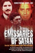 Emissaries of Satan – Serial Killers Under the Microscope, Christopher Berry-Dee