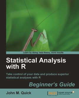 Statistical Analysis with R, John M. Quick