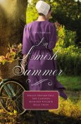 An Amish Summer, Shelley Shepard Gray, Kelly Irvin, Amy Clipston, Kathleen Fuller