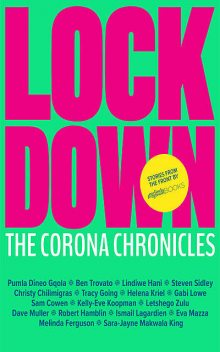 Lockdown, Compiled by Melinda Ferguson