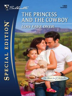 The Princess and the Cowboy, Lois Faye Dyer