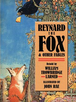 Reynard the Fox and Other Fables, Jean de La Fontaine, W.T.Larned