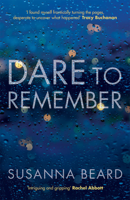 Dare to Remember, Susanna Beard