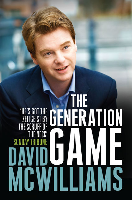 David McWilliams' The Generation Game, David McWilliams