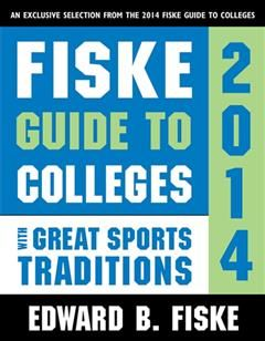 Fiske Guide to Colleges with Great Sports Traditions, Edward Fiske