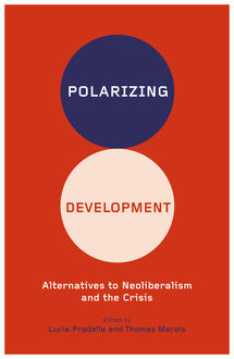 Polarizing Development, Lucia Pradella, Thomas Marois