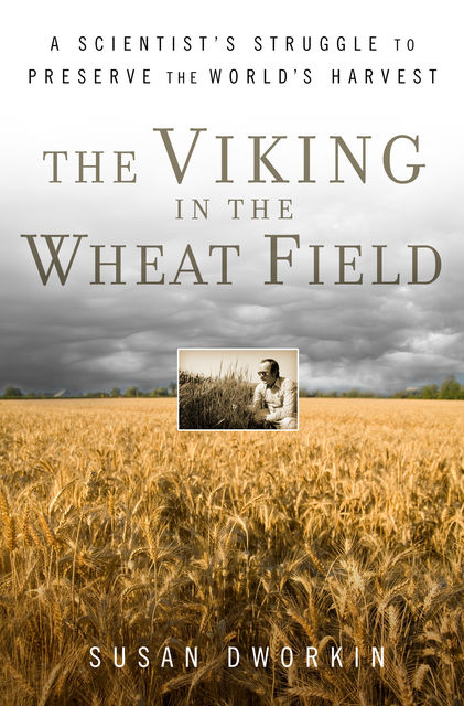 The Viking in the Wheat Field, Susan Dworkin