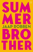 Summer Brother, Jaap Robben