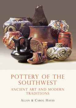 Pottery of the Southwest, Allan Hayes, Carol Hayes