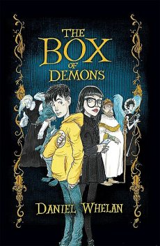 The Box of Demons, Daniel Whelan
