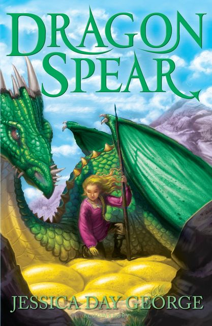 Dragon Spear, Jessica Day George
