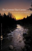The Current That Carries, Lisa Graley