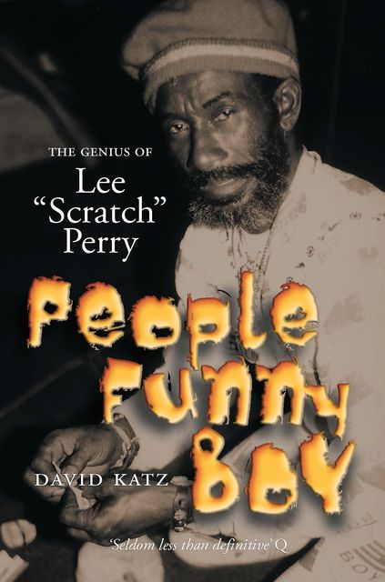 People Funny Boy – The Genius Of Lee 'Scratch' Perry, David Katz