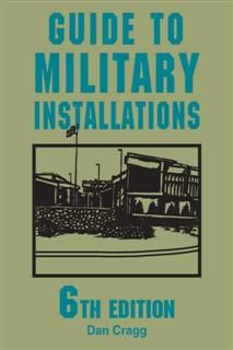 Guide to Military Installations, Dan Cragg