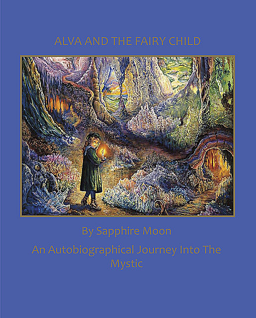 Alva and the Fairy Child, Sapphire Moon