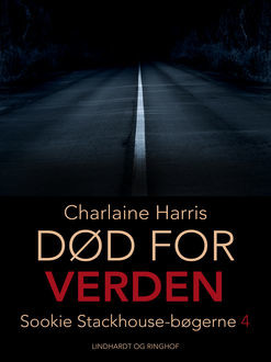 True blood 4 – Død for verden, Charlaine Harris