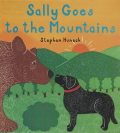 Sally Goes to the Mountains, Stephen Huneck