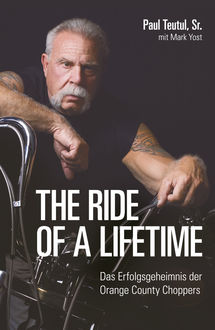 The ride of a lifetime, Paul Teutul