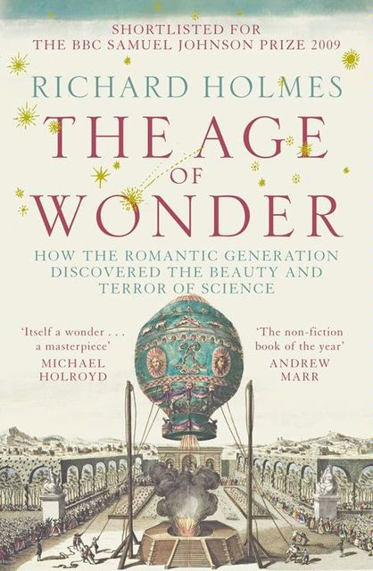 The Age of Wonder, Richard Holmes