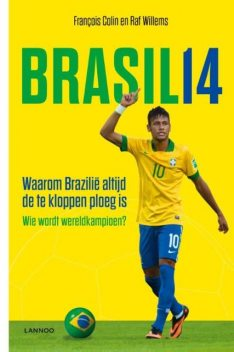 Brasil 14, Raf Willems, François Colin