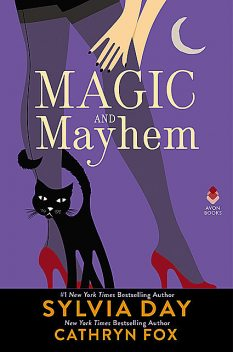 Magic and Mayhem, Sylvia Day, Cathryn Fox