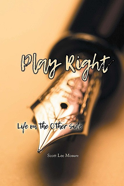 Play Right, Scott Lee Mosure