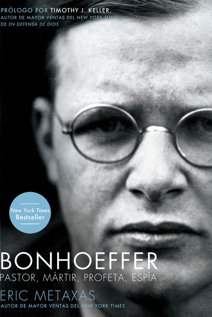 Bonhoeffer, Eric Metaxas