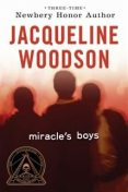 Miracle's Boys, Jacqueline Woodson