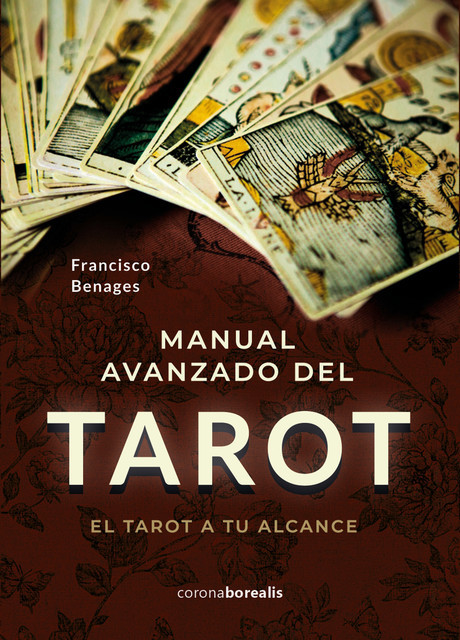 Manual avanzado de Tarot, Francisco Benages