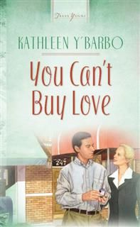 You Can't Buy Love, Kathleen Y'Barbo