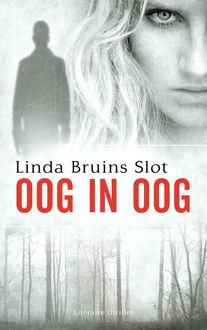 Oog in oog, Linda Bruins Slot