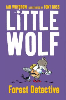 Little Wolf, Forest Detective, Ian Whybrow