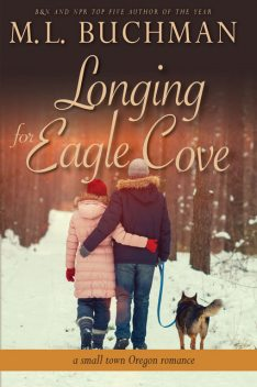 Longing for Eagle Cove, M.L. Buchman