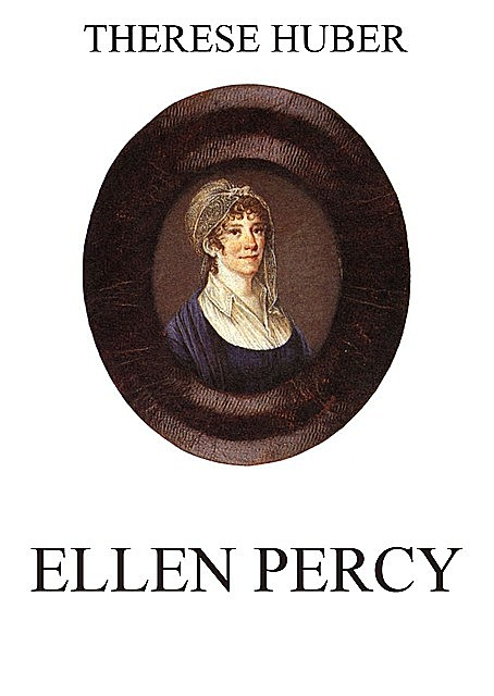Ellen Percy, Therese Huber