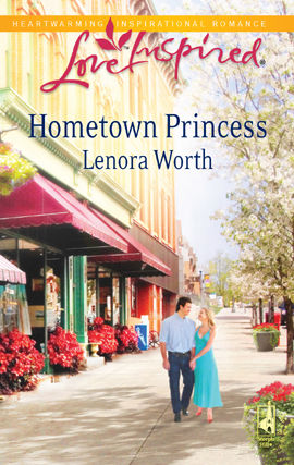 Hometown Princess, Lenora Worth