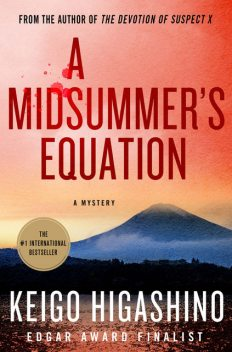 A Midsummer's Equation, Keigo Higashino