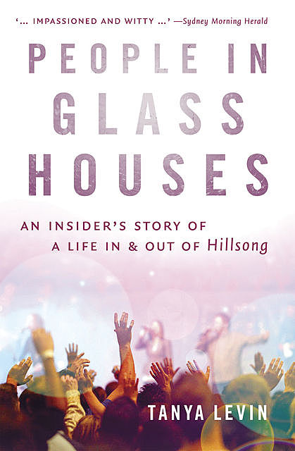 People in Glass Houses, Tanya Levin