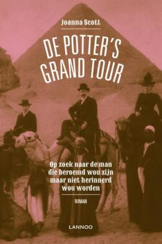 De Potter's Grand Tour, Joanna Scott